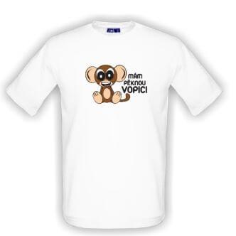 Tričko s nápisem Mám pěknou vopici