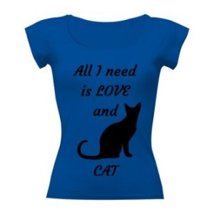 Tričko s potiskem All I need is love and cat