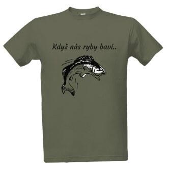 Tričko s potiskem Když nás ryby baví
