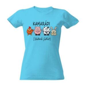 Tričko s potiskem Kamarádi - žádné jídlo