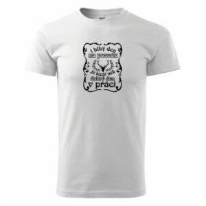 Myslivecké tričko s potiskem Blbý den na posedu